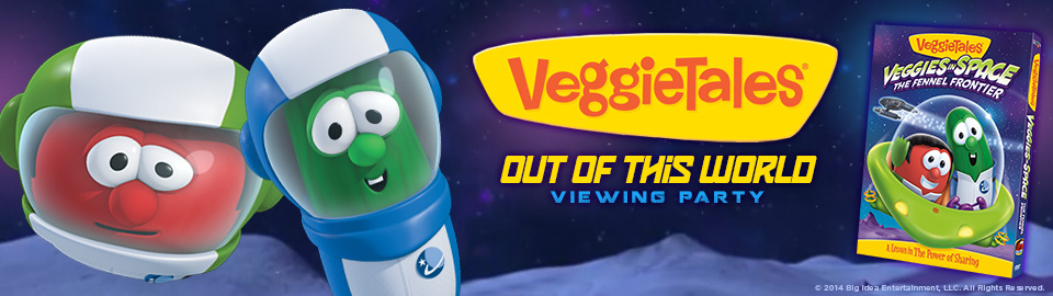 VeggieTales® Out of This World Viewing Party
