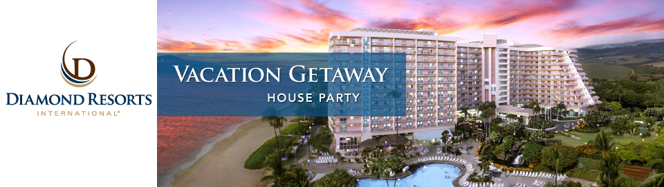 Diamond Resorts International Vacation Getaway House Party