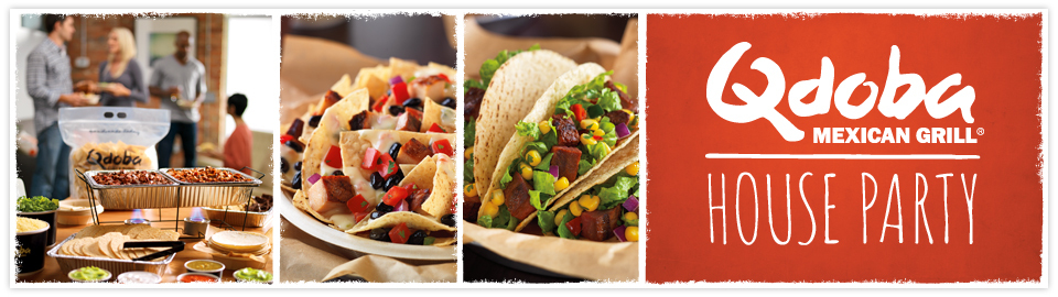 Qdoba Mexican Grill® House Party