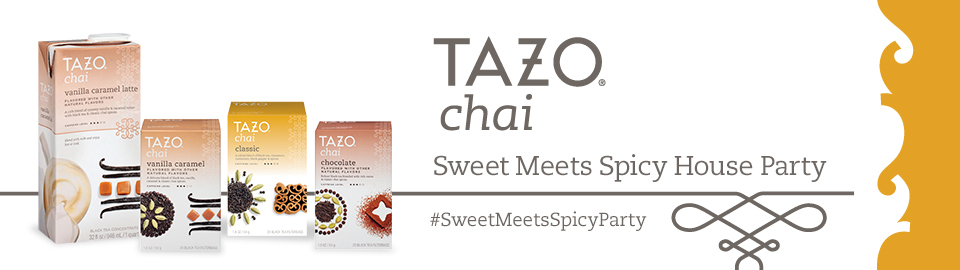 TAZO<sub>®</sub> Chai Sweet Meets Spicy House Party