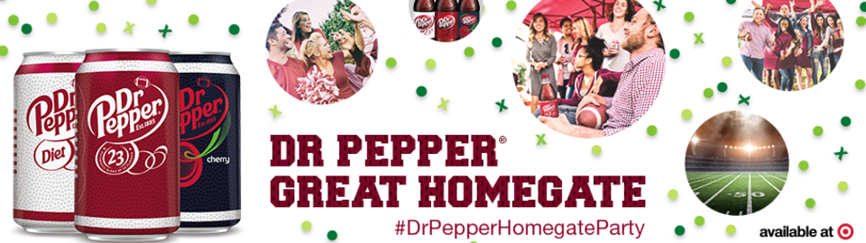 Dr Pepper® Great Homegate