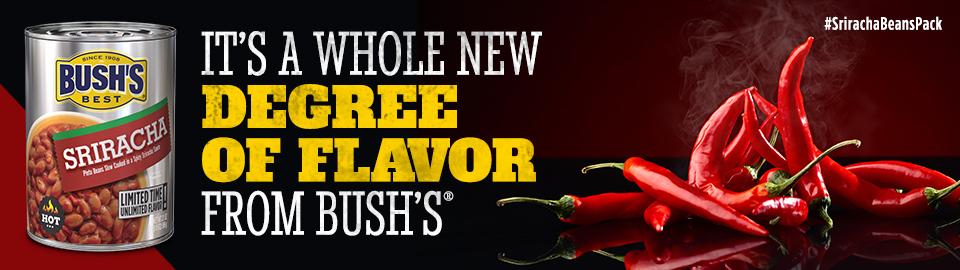 BUSH'S® Sriracha Beans Chatterbox