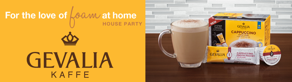 GEVALIA 'For the Love of Foam at Home' House Party