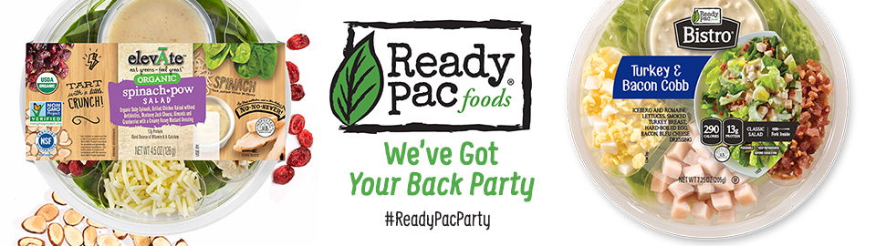 Ready Pac Foods® We've Got Your Back Party