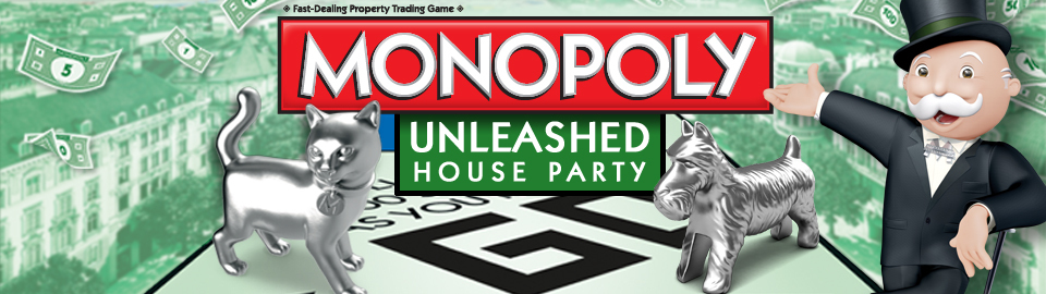 MONOPOLY Unleashed House Party