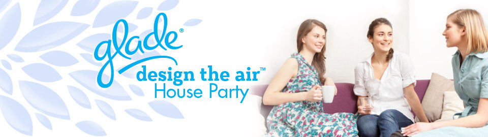 Glade® Design the Air™ House Party