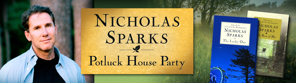 Nicholas Sparks Potluck House Party