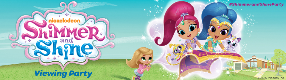 Shimmer & Shine Viewing Party