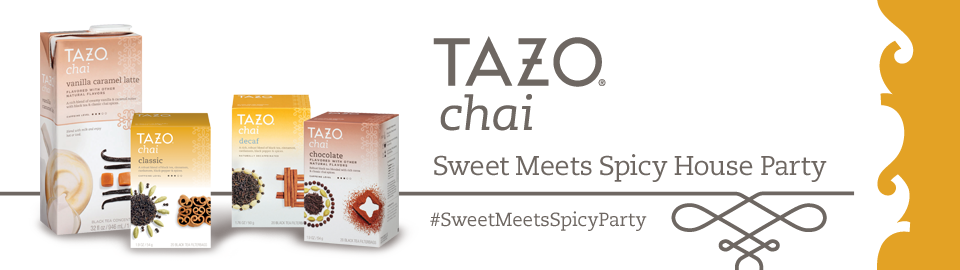 TAZO® Chai Sweet Meets Spicy House Party